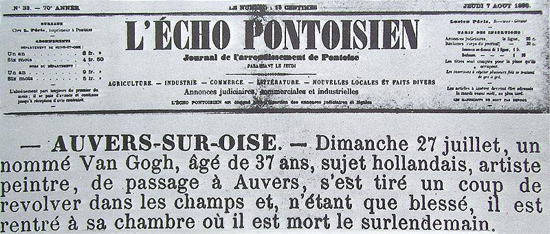 """1890年8月7日的L'Echo Pontoisien報章刊登了一篇關於梵高自殺的新聞,原文內容為""""Van Gogh, aged 37, Dutch nationals artist, has shot himself with a revolver in the fields, only wounded, he died a day after in his room."""""""