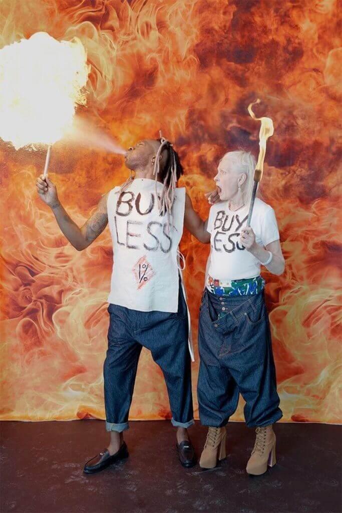 Vivienne Westwood一直宣揚「Buy less, choose well, make it last」理念,而且熱中以和平示威方式表達對全球暖化問題的關注。