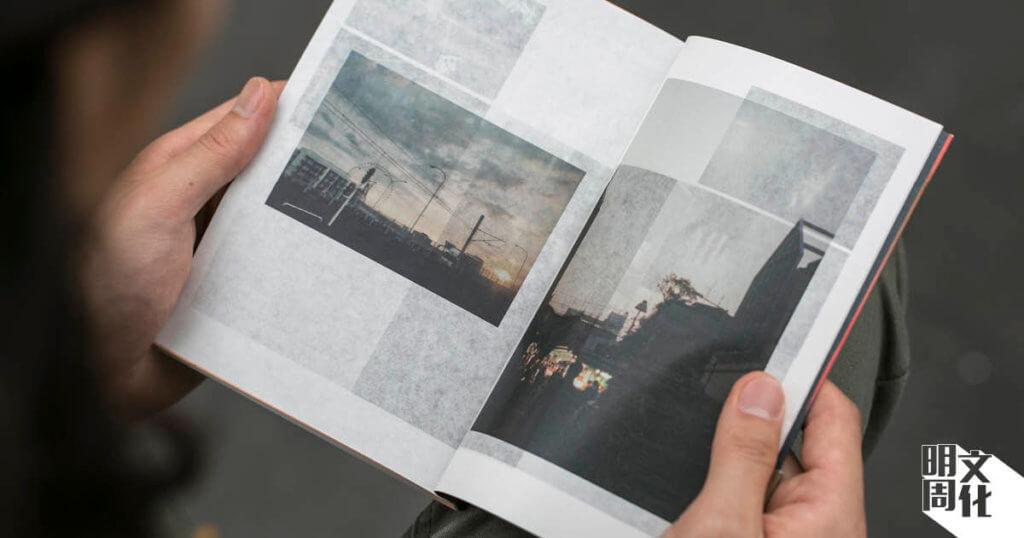 書裏最初幾頁採用透薄的牛油紙,印上李日康與伍止流的攝影作品,如多重曝光把前後頁的影像重疊。
